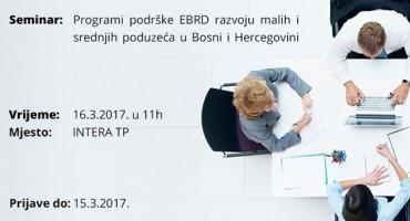 Najava seminara: Programi podrške EBRD razvoju malih i srednjih poduzeća u BiH