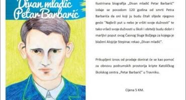 Predstavljanje ilustrirane biografije Divan mladić Petar Barbarić