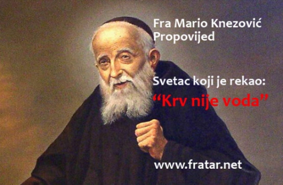 Fra Mario Knezović : Trebamo sveca koji je rekao krv nije voda