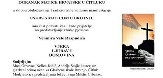 Zbirka pjesama 'Vjera, ljubav i domovina', Velimira vele Raspudića u četvrtak u hotelu Brotnjo u Čitluku