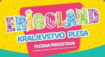 Mostar: Plesna predstava ERIGOLAND-kraljevstvo plesa