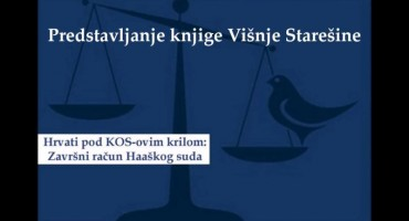 Hrvati pod KOS-ovim krilom: Završni račun Haaškog suda