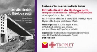 Mostar: U utorak predstavljanje knjige Ive Lučića 'Od vila ilirskih do Bijeloga puta'