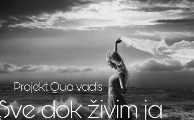 Projekt Quo vadis - Sve dok živim ja
