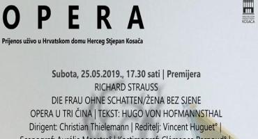 Prijenos uživo premijere opere Richarda Straussa Žena bez sjene