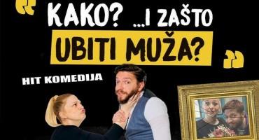 U srijedu 04. prosinca u Kosači hit predstava 'Kako i zašto ubiti muža'