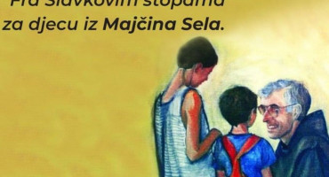 "HUMANITARNA AKCIJA ""Fra Slavkovim stopama za djecu iz Majčina sela"""